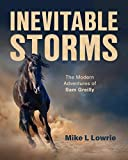 img - for Inevitable Storms: The Modern Adventures of Sam Greilly book / textbook / text book