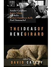 The Ideas of Rene Girard: An Anthropology of Religion and Violence