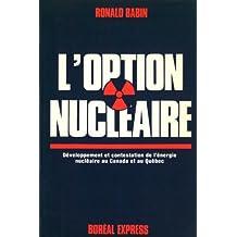Option nucléaire (L')
