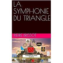 LA SYMPHONIE DU TRIANGLE (French Edition)