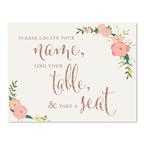 Andaz Press Wedding Party Signs, Faux Rose Gold Glitter with Florals, 8.5x11-inch, Please Locate Your Name, Find Your Table, & Take a Seat, 1-Pack, Colored Decorations
