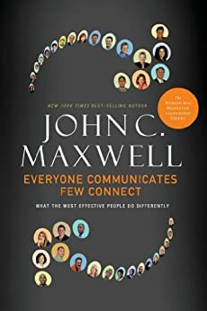 Everyone Communicates, Few Connect- Lunch & Learn by [Maxwell, John C.]