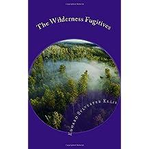 The Wilderness Fugitives