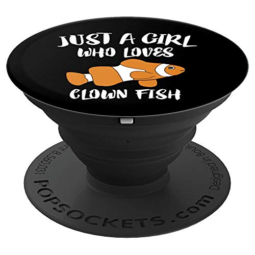 - Just A Girl Who Loves Clown Fish Gift - PopSockets Grip and Stand for Phones and Tablets