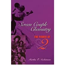 [ Screen Couple Chemistry: The Power of 2 [ SCREEN COUPLE CHEMISTRY: THE POWER OF 2 BY Nochimson, Martha P. ( Author ) Dec-01-2002[ SCREEN COUPLE CHEMISTRY: THE POWER OF 2 [ SCREEN COUPLE CHEMISTRY: THE POWER OF 2 BY NOCHIMSON, MARTHA P. ( AUTHOR ) DEC-01-2002 ] By Nochimson, Martha P. ( Author )Dec-01-2002 Paperback By Nochimson, Martha P. ( Author ) Paperback 2002 ]