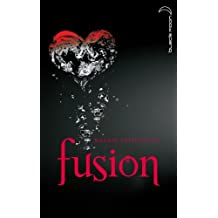 Saga Frisson 3 - Fusion (French Edition)