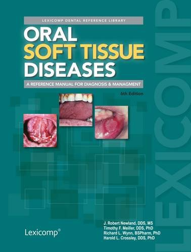 Oral Soft Tissue Diseases (Lexicomp Dental Reference Library)