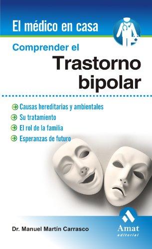 Descargar Libro Comprender El Trastorno Bipolar ) Manuel Martín Carrasco