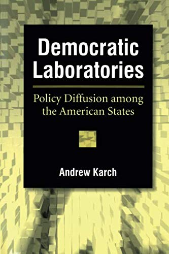 Democratic Laboratories: Policy Diffusion among the...