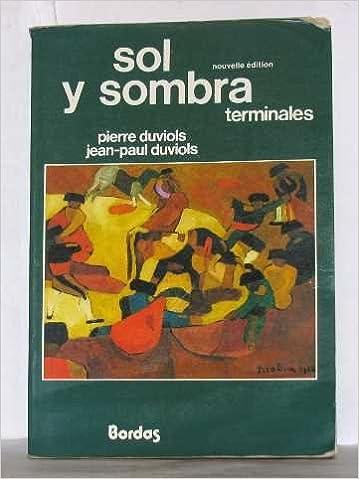 En ligne téléchargement ESPAGNOL TERMINALES SOL SOMBRA. Edition 1983 epub, pdf