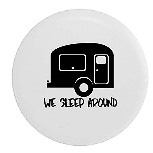 We Sleep Around Travel Trailer Rv Camper Spare Tire Cover