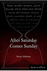After Saturday Comes Sunday Hardcover