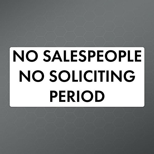 No Sales No Soliciting Decal Sticker  | Cars Trucks Vans Win