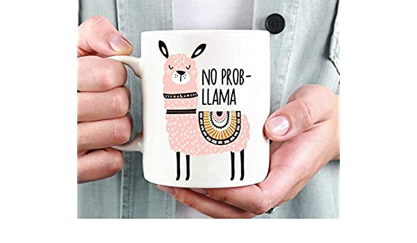 Amazon.com: No Prob-Llama Mug, Funny Mug, Llama Coffee Mug, Llama Gift, Birthday Gift -11OZ Coffee Mug: Kitchen & Dining