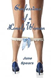 Confessions of A Lonely Woman (Erotic Anthology)