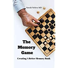 The Memory Game: Creating A Better Memory Bank