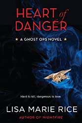 Heart of Danger: A Ghost Ops Novel (Ghost Ops series)