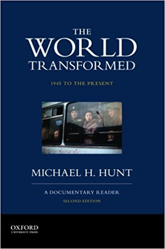 Amazon.com: The World Transformed, 1945 to the Present: A Documentary Reader (9780199371037): Michael H. Hunt: Books