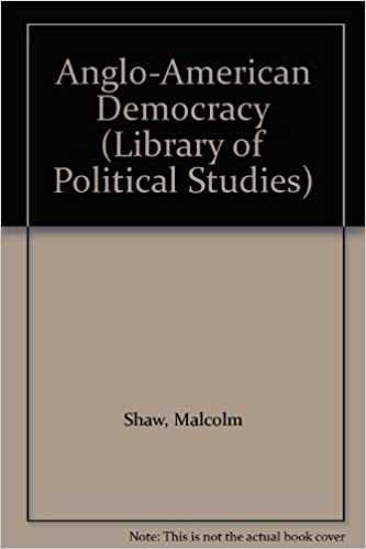 Book Anglo-American Democracy (Library of Political Studies)