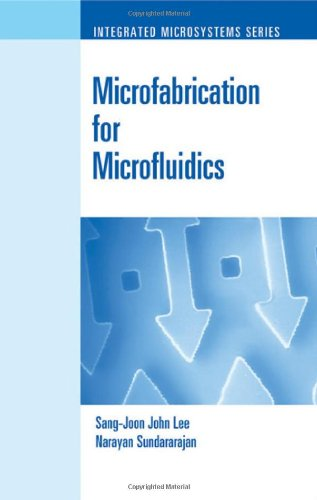 Microfabrication for Microfluidics