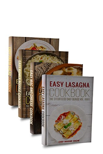 Easy Pasta Cookbook Box Set (Easy Pasta Cookbook, Easy Mac and Cheese Cookbook, Easy Pasta Salad Cookbook, Easy Lasagna Cookbook, Easy Ramen Noodle Cookbook 1) by [Maggie Chow, Chef]