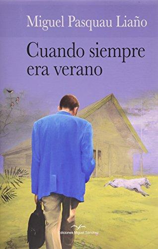 Descargar Libro Cuando Siempre Era Verano Miguel Pasquau Liaño