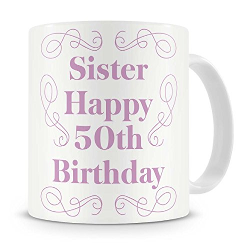 Sister Happy 50th Birthday Mug Birt Buy Online In India At Desertcart