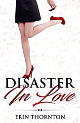 Disaster in Love: DATING SUCKS! - Relatable Fiction
