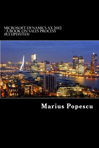 Microsoft Dynamics AX 2012 - A book: On Sales Process (updated for R3)