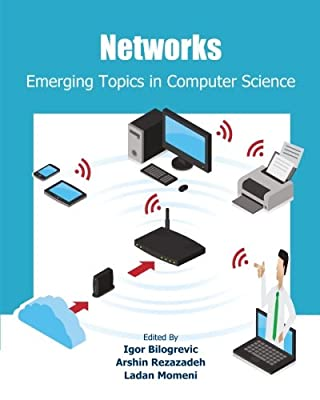Networks: Emerging Topics in Computer Science