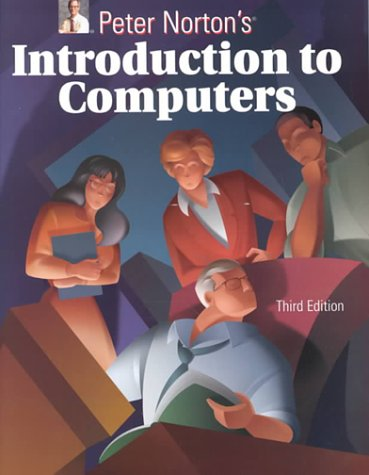 introduction to computers by peter norton Introducing computer systems to learn more about the book this website supports, please visit its information center 2006 mcgraw-hill higher education any use is.