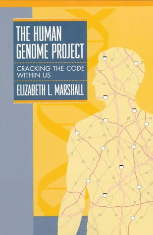 The Human Genome Project: Cracking the Code Within Us (Impact--Science)