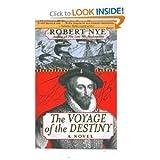The Voyage of the Destiny, Robert Nye, 1559706953
