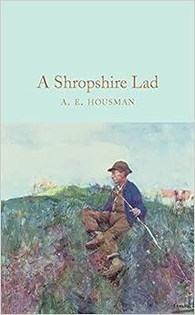 A Shropshire Lad (Macmillan Collector's Library)