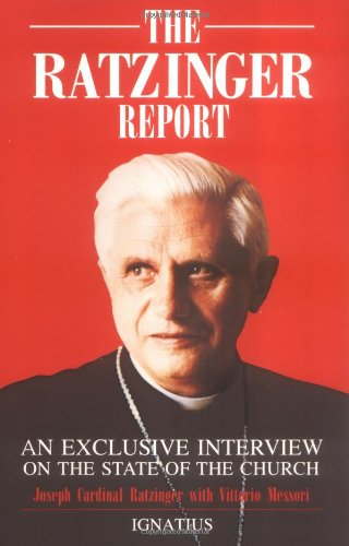 The Ratzinger Report: An Exclusive Interview on the State of the Church