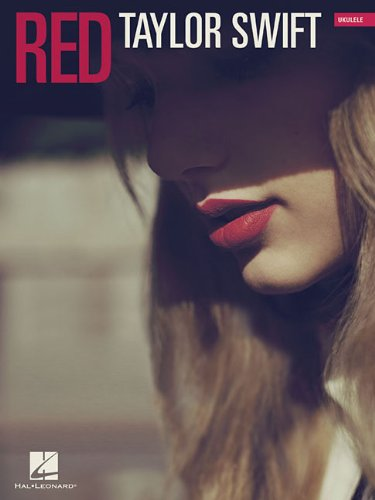 Taylor Swift - Red (Hal Leonard Ukulele Songbook)
