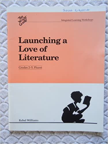 Book Launching a Love of Literature (The Wright Group) (Grades 2-5, Fluent)