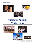 Business Policies Made Easy, Business_Policies.com Staff, 1931332053