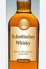 Schottischer Whisky. Mehr als 200 edle Sorten im Ãœberblick Hardcover