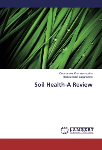 Read Online Soil Health-A Review pdf epub