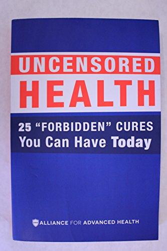 UNCENSORED HEALTH 25