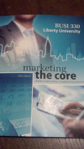 Liberty University Busi 330 Revised Marketing the Core