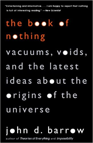 Vapaa ladata e-kirjoja pdf The Book of Nothing: Vacuums, Voids, and the Latest Ideas about the Origins of the Universe PDF ePub