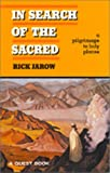 In Search of the Sacred, Rick Jarow, 0835606139