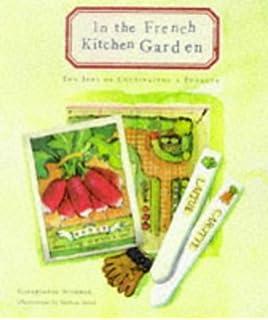 The Art of the Kitchen Garden: Jan Gertley, Michael Gertley ...
