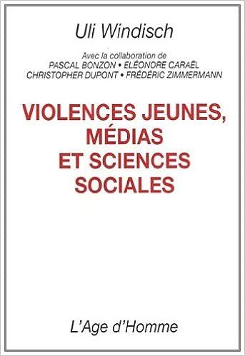 Livres gratuits Violences jeunes, médias et sciences sociales pdf ebook