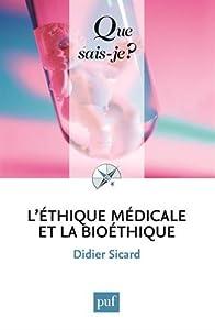 """Afficher """"L' éthique médicale et la bioéthique"""""""