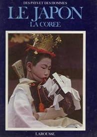 Le Japon, la coree par  Larousse