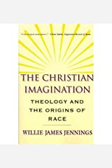 [(The Christian Imagination)] [Author: Willie James Jennings] published on (May, 2011) Paperback