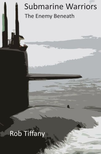 Submarine Warriors  The Enemy Beneath pdf epub download ebook